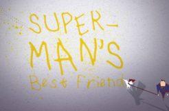 (Super)Man's Best Friend