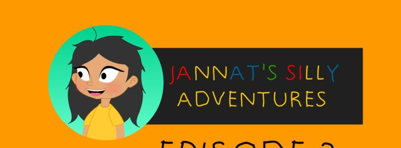 Jannat's Silly Adventures Episode 2