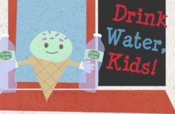 Drink Water, Kids!