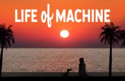 Life Of Machine